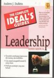 The Complete Ideal's Guides: Leadership